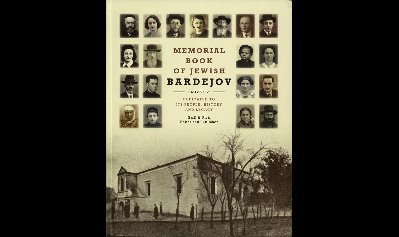 The Memorial Book of Jewish Bardejov